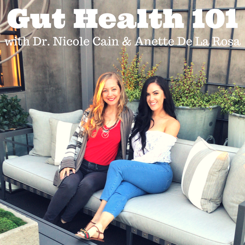 Gut Health 101 with Dr. Cain and Anette De La Rosa